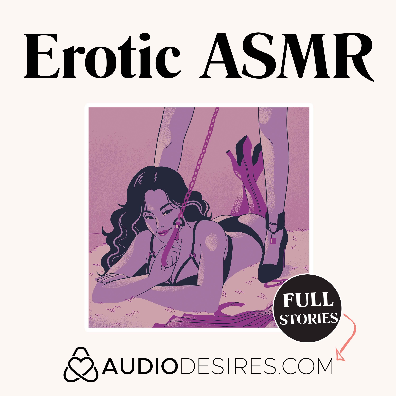 Erotic ASMR by Audiodesires.com