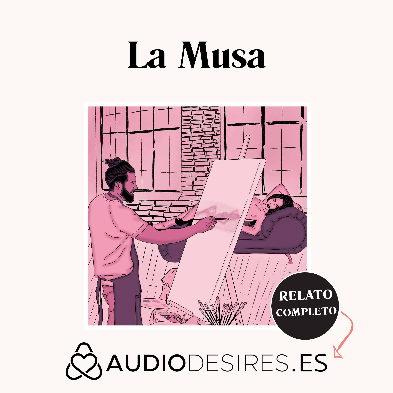 La Musa - Relato Erótico de Sexo entre pintor y artista
