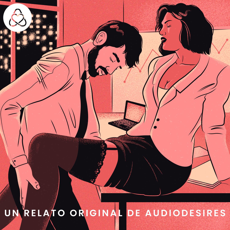 Relación amor-odio - Audio relato erótico entre compañeros de trabajo